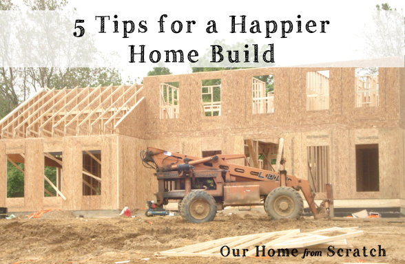 Our home from scratch - Tips for building a new home ...