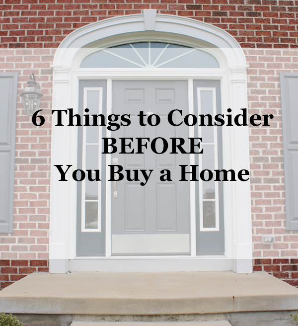 before you buy a home