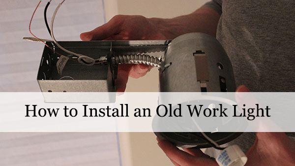 how-to-old-work-light