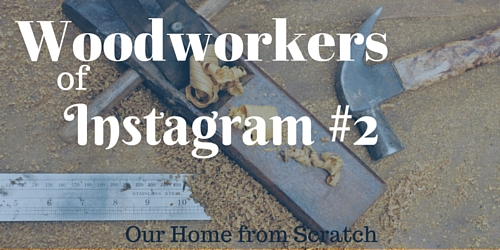 woodworkers of instagram