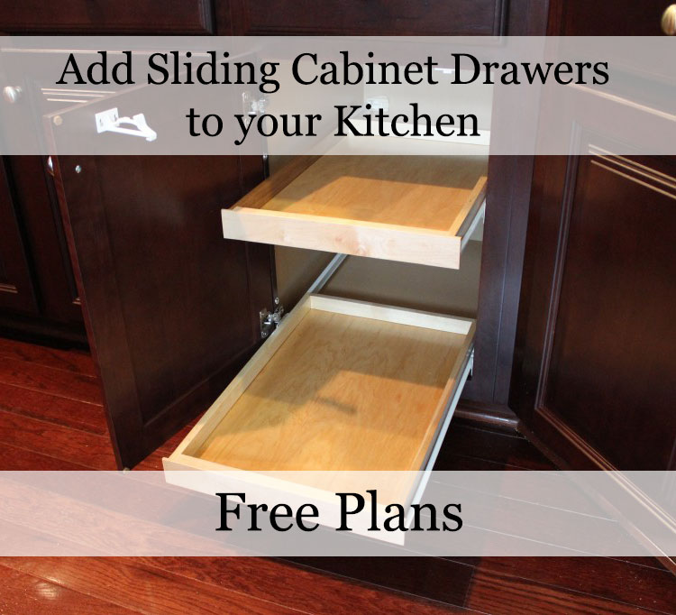 kitchen cabinet sliding drawers our home from scratch 5778